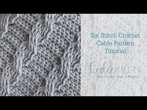 Six Stitch Crochet Cable
